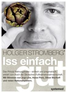 """""""Iss einfach gut"""" Kochbuch von Holger Stromberg"""