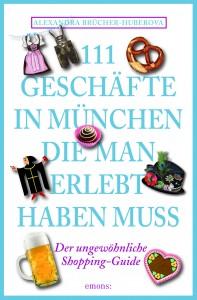 Shopping: 111 Geschäfte in München, die man erlebt haben muss