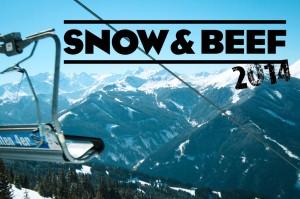 »Snow & Beef«: Rind-Fleischeslust in Saalbach Hinterglemm