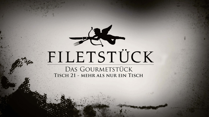 Tisch21_Filetstueck1