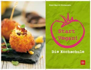 """Buchvorstellung: """"Start Vegan! Die Kochschule"""" von Rose Marie Donhauser"""