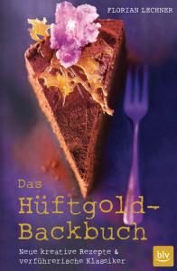 Das Hüftgold-Backbuch von Florian Lechner