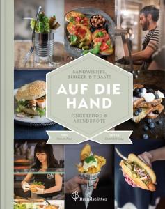 Auf die Hand – Streetfood für zu Hause