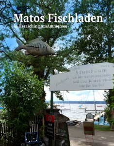 Matos Fischladen in Herrsching am Ammersee