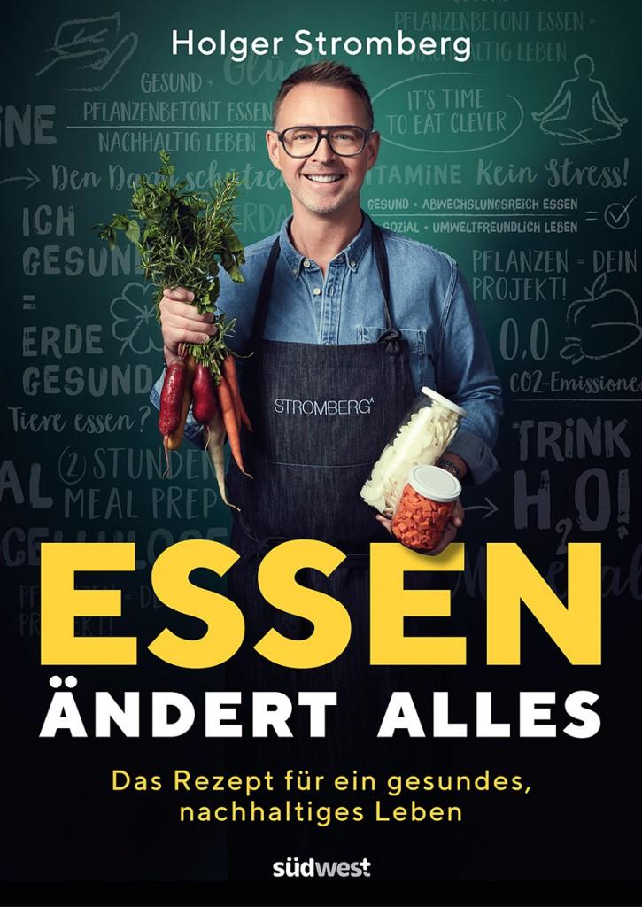 Essen aendert alles von Holger Stromberg